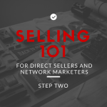 Direct Sellers and Network Marketers: Selling 101, Know Your Customer