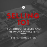 Selling 101: Handle Your Customer's Objection to Ask For the Sale!
