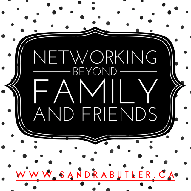 Networking Beyond Family and Friends
