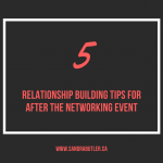Relationship Building Tips for After the Networking Event