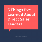 5 things I've learned about direct sales leaders